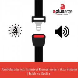 1 Kişilik Ambulans Emniyet Kemeri İkaz Uyarı Sistemleri ( 1 Kişilik )